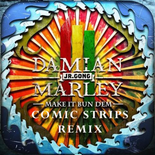 Skrillex - Make it Bun Dem (Comic Strips Remix)