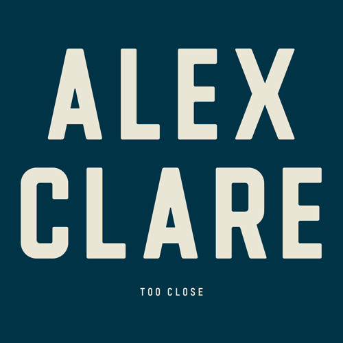 Alex Clare - Too Close (Benedikt Hammer Remix)