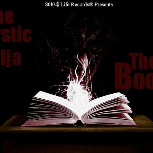 The Mystic Solja - The Book