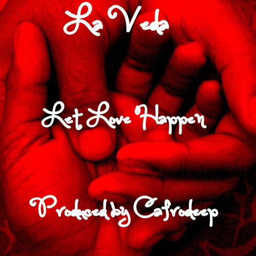 LaVeda - Let Love Happen (Cafrodeep Original Mix)