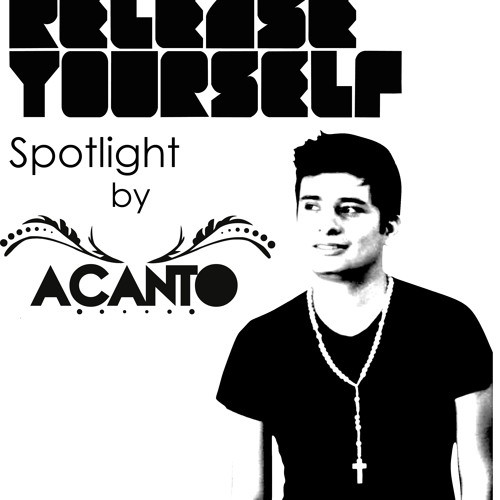 Release Yourself Show #568 - Spotlight on ACANTO --- GARRET & OJELAY & CRAZIBIZA - Guitarra De Amour