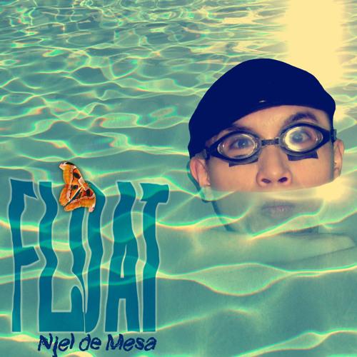 FLOAT (by Njel de Mesa)