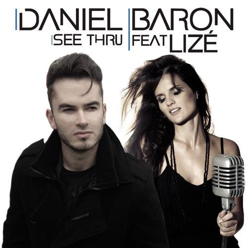 Daniel Baron Feat. Lize - See Thru