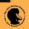 The Afro Banana Republic - The Afro Banana Republic Vol. 1 - 01 Who r you-