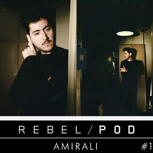 Amirali - RebelPod #15 - 02.08.12
