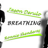 Jason Derulo - Breathing (Ronnie Skenderaj Remix)