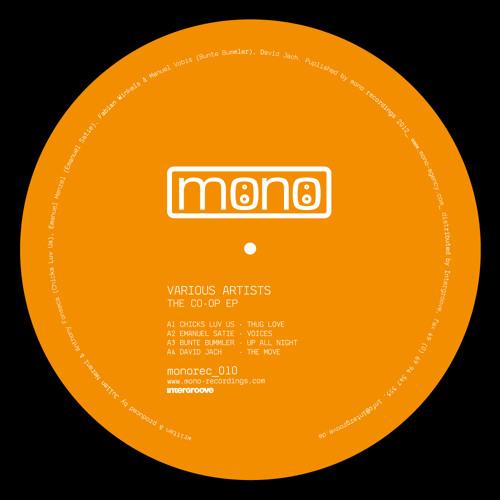 Chicks Luv Us - Thug Love - Mono Recordings- The Co-op EP