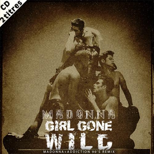 Girl Gone Wild (Madonna+Addiction 90's Remix)