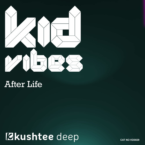 Kid Vibes - After Life (Original Mix)