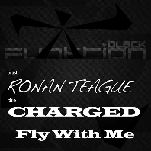 "Ronan Teague - Charged - out now on ""FUNKTION BLACK"""