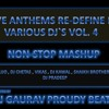 Love Anthems Re-define By Various Dj`s (Non-Stop Mashup) Dj Gaurav Proudy Beats Vol. 4
