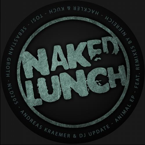 Andreas Kraemer & DJ Update  -  Animal (Sebastian Groth Remix ) SC Preview OUT NOW ON Naked Lunch