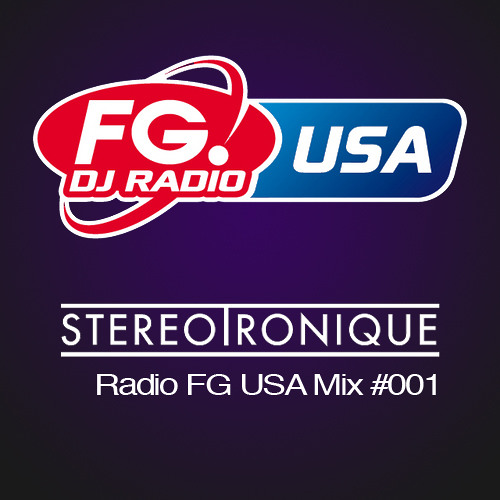 Stereotronique - Radio FG USA Mix 001