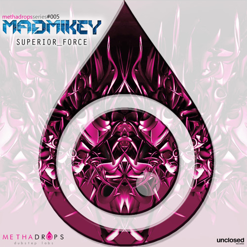 MadMikey - Superior Force [Methadrops/Unclosed Records]
