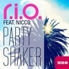 R.I.O. feat. Nicco - Party Shaker - By Dj MiiDO Bootleg Remix [Extended]