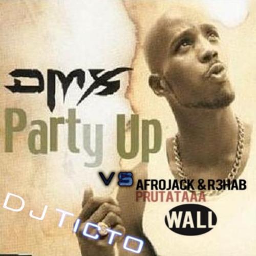 DMX vs R3hab & Afrojack - Party up in Prutataaa (Hardwell Mshp vs DJ Ticto DropMash) [FREE DOWNLOAD]