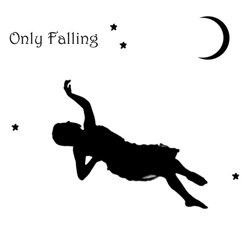 Only Falling