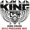 King Crush Football Pregame Mix 2012