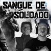 Sangue de Soldado ft. Made in Brazil