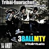 Tribal Guarachoso Remix- 3Ball MTY - [DJ ANDY PERÚ] - (WWW.DJANDYPERÚ.ES.TL)