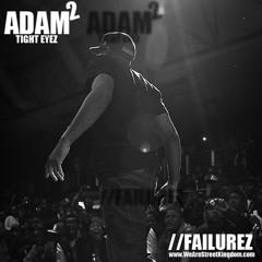 Adam 2 - Failurez (MANTALITY LEAK)