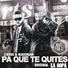 PA QUE TE QUITES LA ROPA - J-KING & MAXIMAN - DJ JUANCHO RMX !