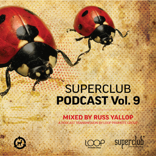 SUPERCLUB PODCAST VOL. 9 by RUSS YALLOP