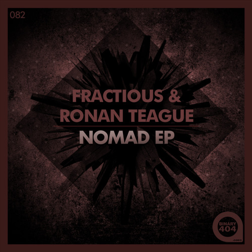 Fractious & Ronan Teague - Nibiru - out on (Binary 404)