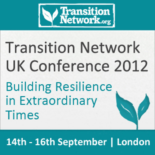 Transition Network Conference 2012 - David Micklem
