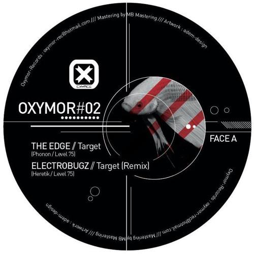 OXY 002 A2 - ELECTROBUGZ - TARGET remix