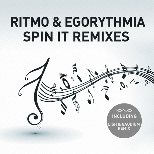RITMO & Egorythmia - Spin It (Gaudium Rmx) - Sample