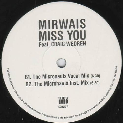 Mirwais - Miss You (The Micronauts Remix)