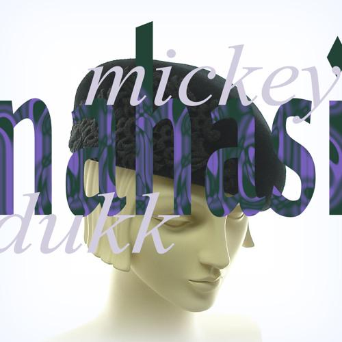 Mickey Dukk - Nahasi