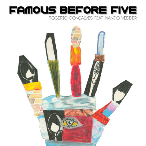 Famous Before Five - R.Go Feat. Nando Vedder