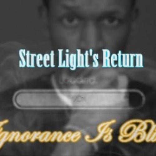 Street Light - Ignorance Is Bliss