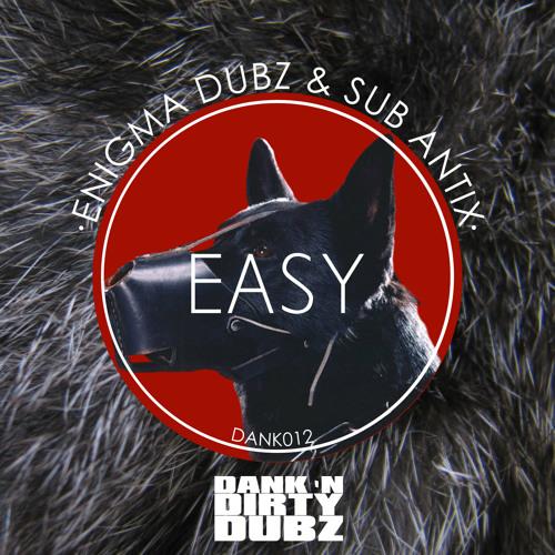 DANK012 - ENiGMA Dubz & Sub Antix - Easy EP [OUT NOW!!!]