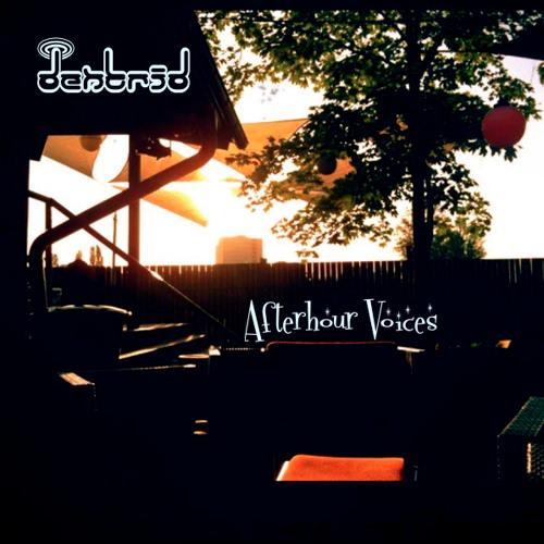 Dentrid - Afterhour Voices