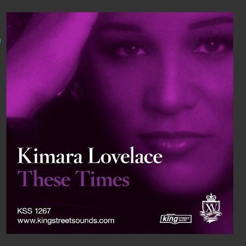 05009-2 Kimara Lovelace - These Times JSRMX [King Street Sounds]