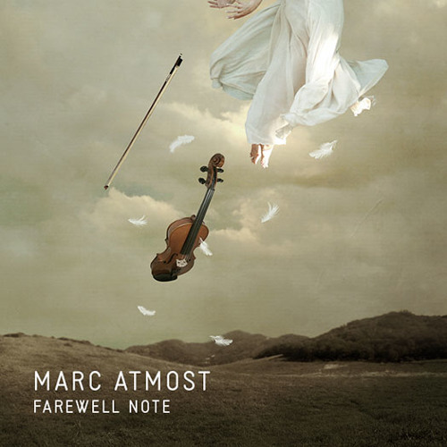 Marc Atmost - I will not make music anymore (2012)