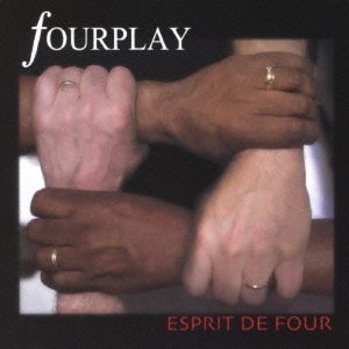 Fourplay : Esprit de Four