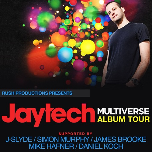 J-Slyde & Simon Murphy - Live @ Jaytech's Multiverse Tour - 14th Sept 2012