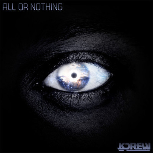 All or Nothing by KDrew