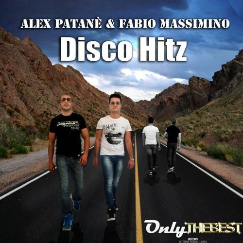 143# Alex Patane' & Fabio Massimino - Disco Hitz [ Only the Best Record international ]