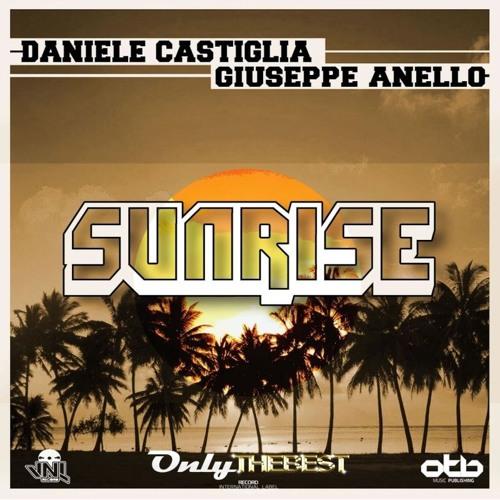 144# Daniele Castiglia & Giuseppe Anello - Sunrise (Crush Mix) [Only the Best Record international]