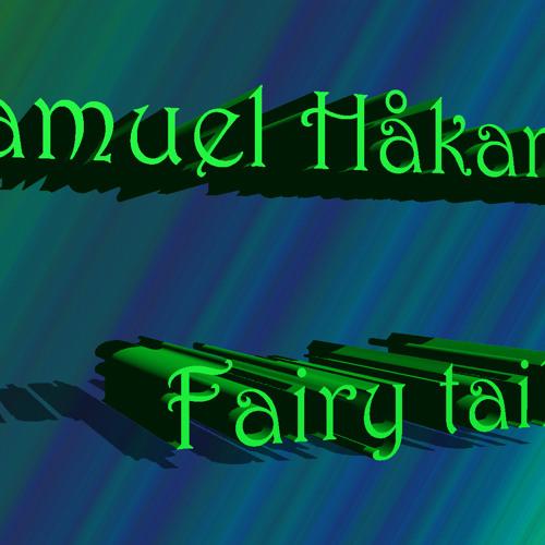 Samuel Håkansson -  Fairy tale (Original Mix)
