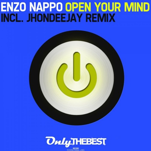 149# Enzo Nappo - Open Your Mind (Original Mix) [ Only the Best Record international ]