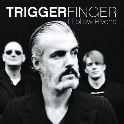 Studio Brussel- Triggerfinger - I Follow Rivers [Lykke Li Cover]