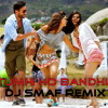 Cocktail - Tumhi Ho Bandhu (SMAFed Remix)