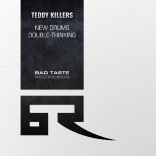 Teddy Killerz - Double Thinking [Bad Taste Recordings] 12''