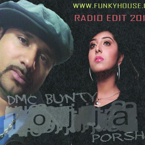 DMC BUNTY Ft Porshi - Lojja (Radio Edit 2012)